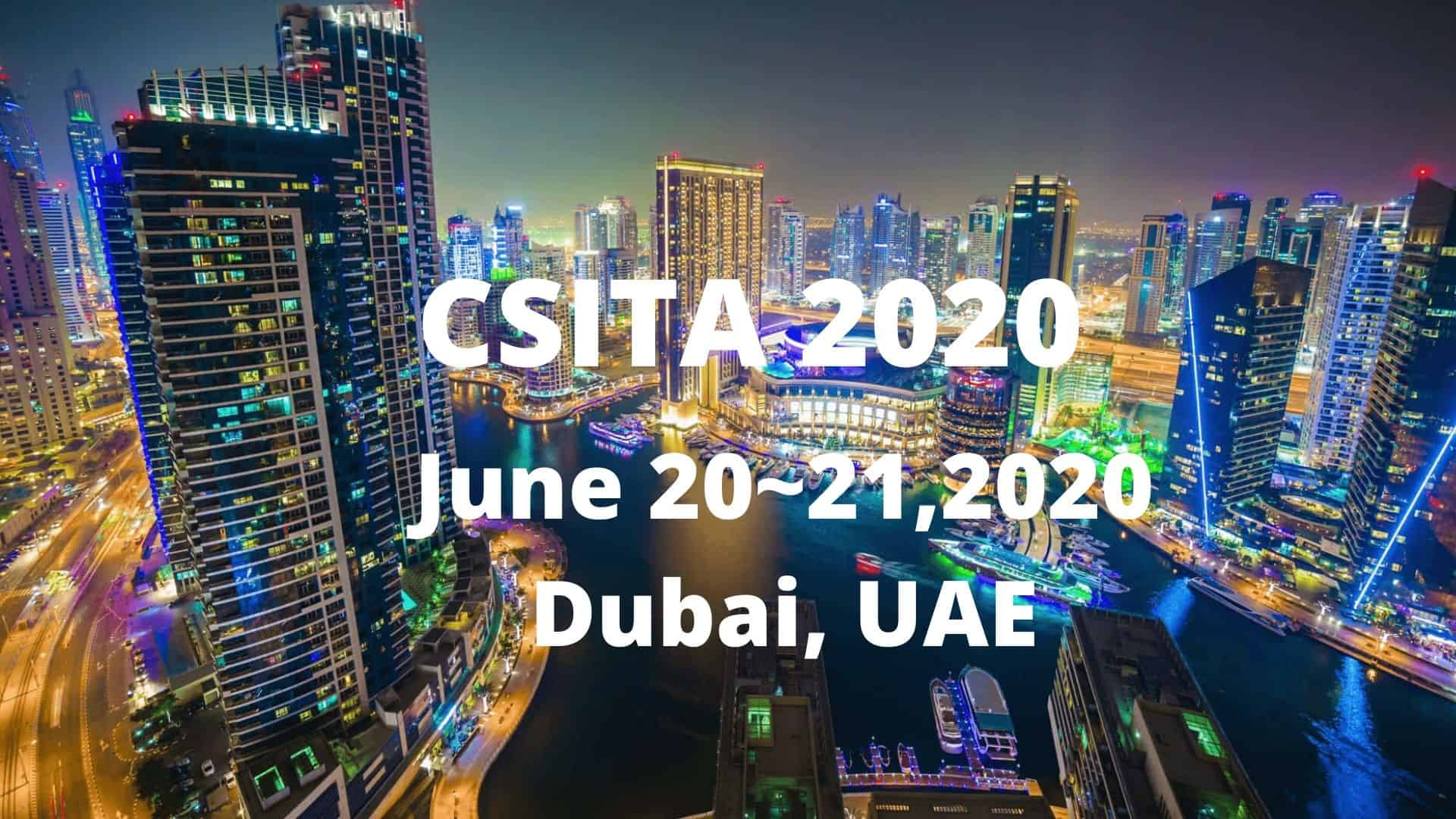 6th International Conference on Computer Science, Information Technology and Applications (CSITA 2020)