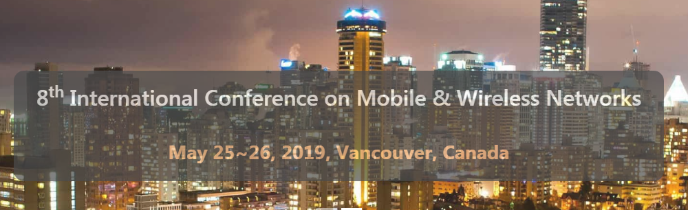 8th International Conference on Mobile & Wireless Networks (MoWiN 2019).